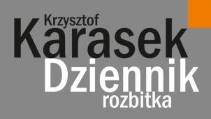 """Krzysztof Karasek za """"Dziennik rozbitka"""""""