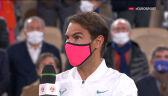 Nadal po wygraniu Roland Garros 2020