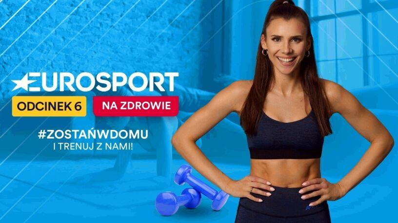 """""""Eurosport - na zdrowie"""". Sobotni trening z Adrianną Palką"""