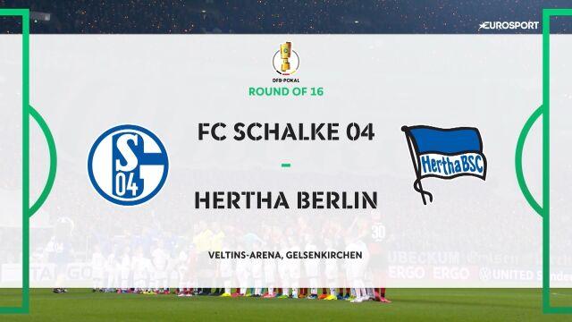 Skrót meczu Schalke - Hertha w 3. rundzie Pucharu Niemiec