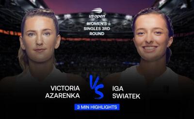 Skrót meczu Azarenka - Świątek w 3. rundzie US Open