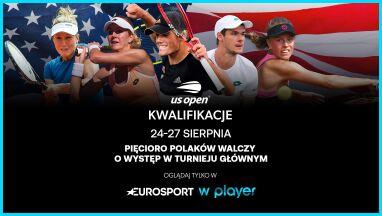 Polski komentarz już w kwalifikacjach. Oglądaj US Open w Eurosporcie w Playerze