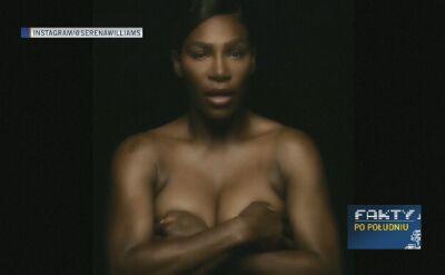 Serena śpiewa nago i zachęca do badań