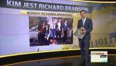 Kim jest Richard Branson?