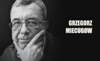 Wspomnienie Grzegorza Miecugowa