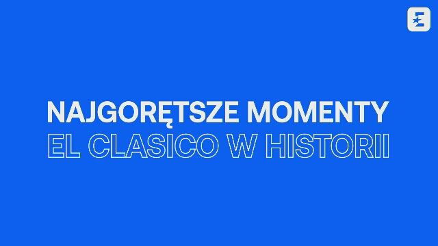 10 najgorętszych momentów El Clasico