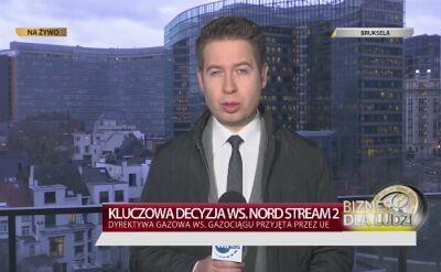 Maciej Sokołowski z Brukseli o decyzji w sprawie Nord Stream 2