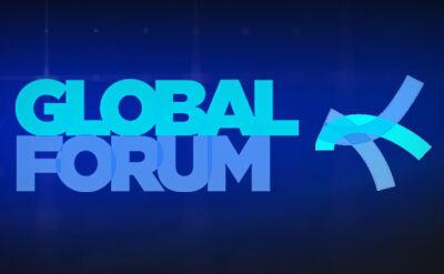 Energia, bezpieczeństwo, inwestycje. Globalne wyzwania na Global Forum