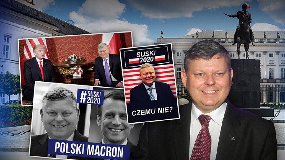 """Żadne Dudy, żadne Tuski, prezydentem tylko Suski"""